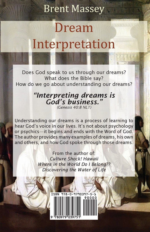 Dream interpretation is gods business brent massey dream interpretation is gods business brent massey 9780979039751 amazon books biocorpaavc Gallery