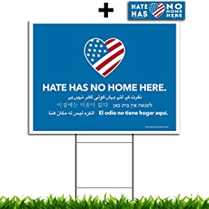Vibe Ink Large 24x18 Hate Has No Home Here Yard Sign - UV Inks, Double-Sided, Waterproof, Made in The USA - Metal Stake Included! (1)