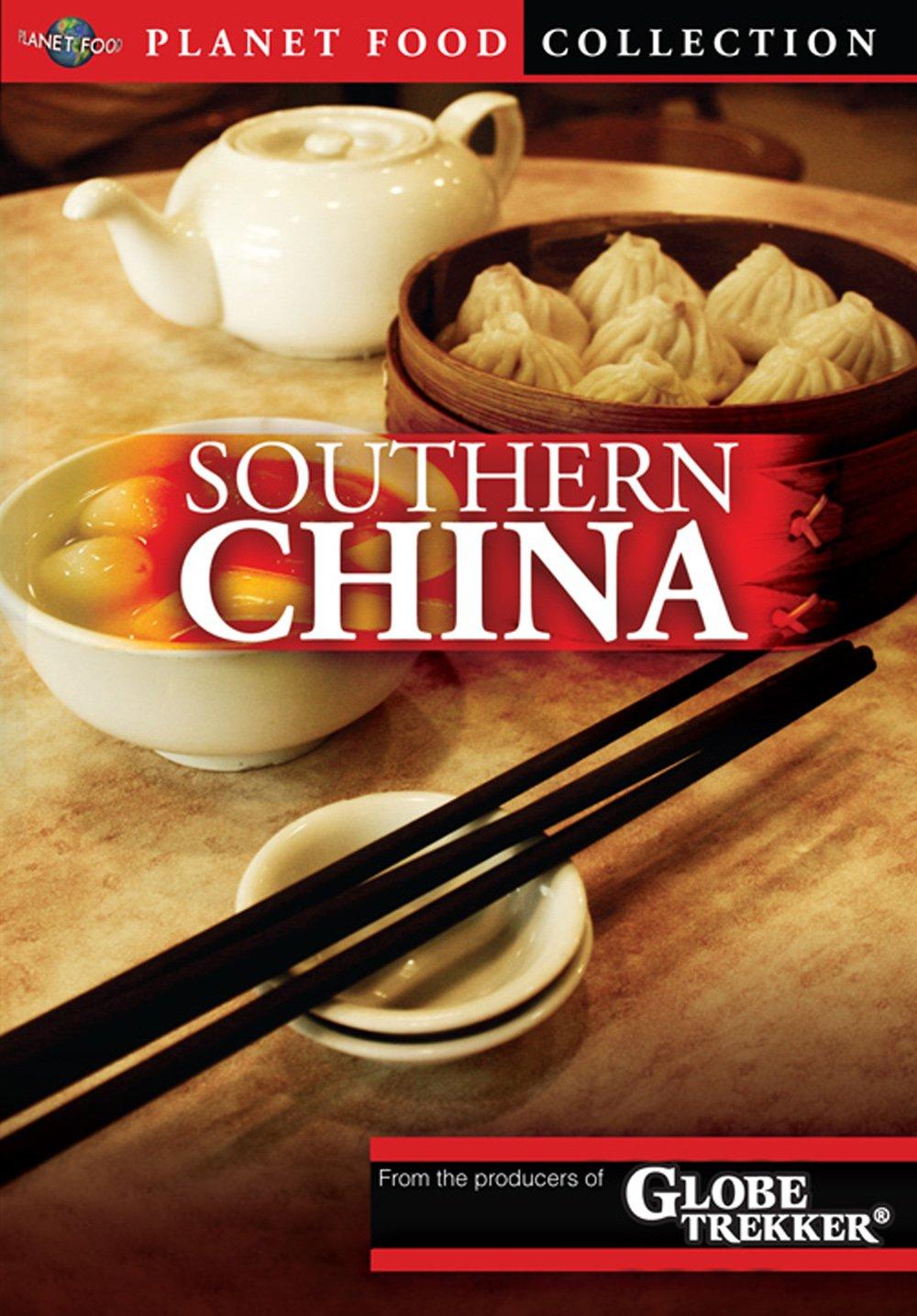 Globe Trekker: Planet Food - Southern China