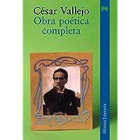 Obra poetica completa/ Complete Poetical Works