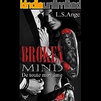 Broken mind (French Edition)