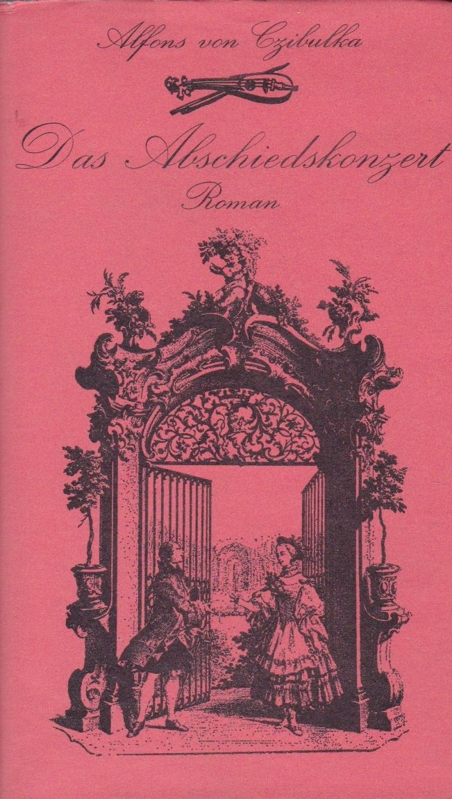 Alfons von Czibulka: Das Abschiedskonzert
