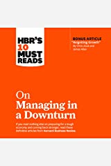 HBR's 10 Must Reads on Managing in a Downturn: HBR's 10 Must Reads Series Audible Audiobook