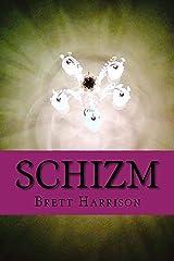 Schizm Kindle Edition