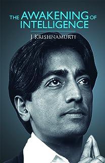The Awakening Of Intelligence J Krishnamurti Pdf
