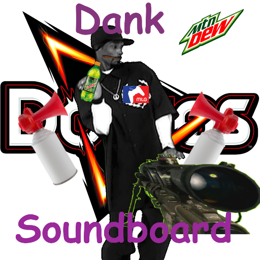 Dank Soundboard
