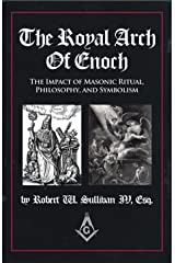 The Royal Arch of Enoch Perfect Paperback