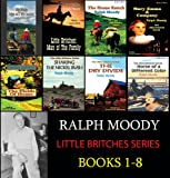 The Complete Little Britches Series (Books 1-8) by Ralph Moody on UNABRIDGED CD
