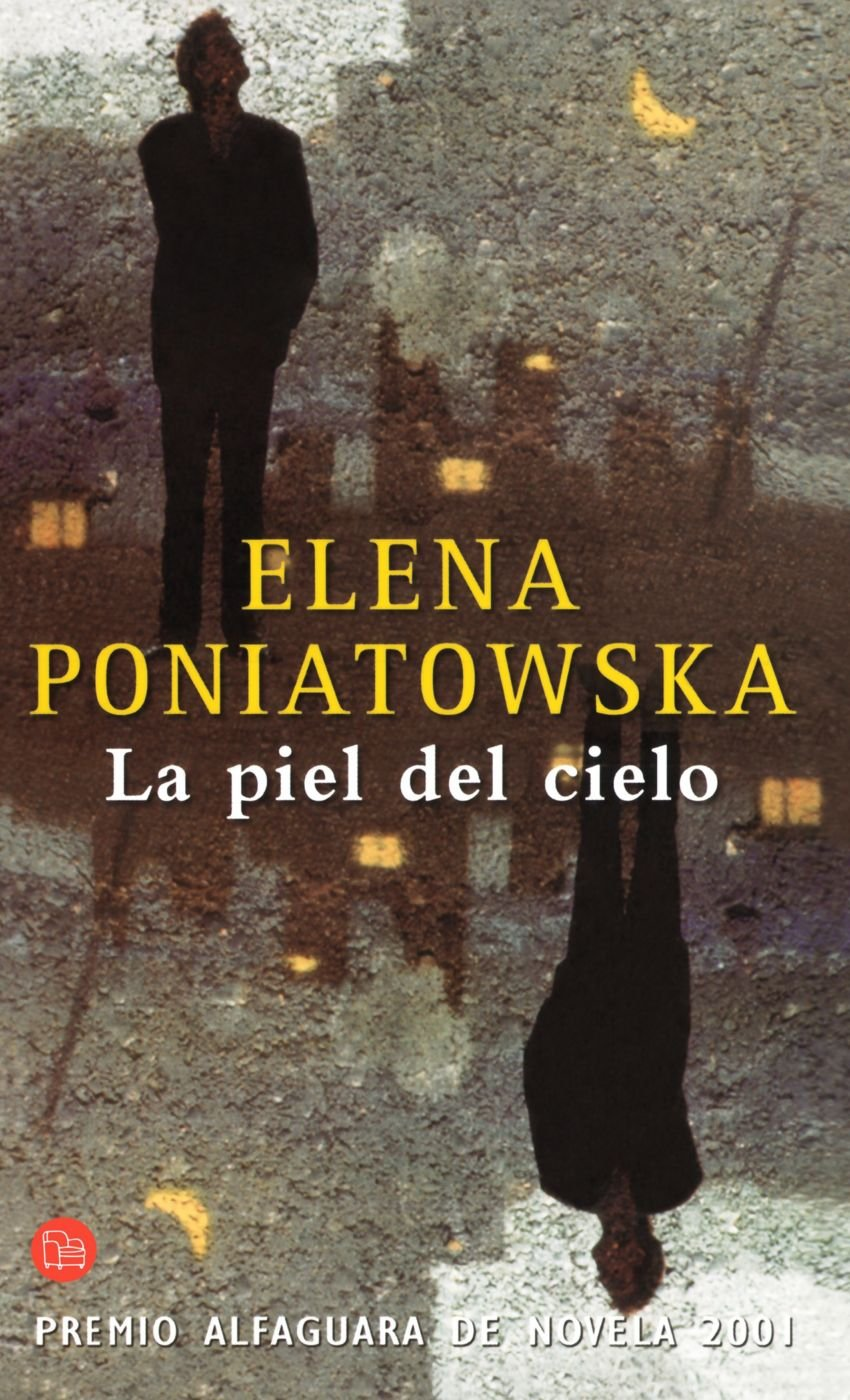 la piel del cielo de elena poniatowska pdf. Black Bedroom Furniture Sets. Home Design Ideas