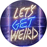 Let's Get Weird Bedroom Man Cave Bar Décor Dual Color LED Neon Sign Blue & Yellow 210 x 300 mm st6s23-i3203-by