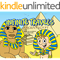 Infinite Travels: Ancient Egypt: The Time Traveling Children's History Activity Book including Fun Games and Trivia inside Every Issue!