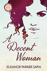 A Decent Woman Paperback