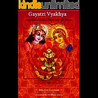 Gāyatrī-Vyākhyā: By Śrīla Jīva Gosvāmī (English Edition)