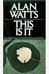This Is It: and Other Essays on Zen and Spiritual Experience Kindle Edition