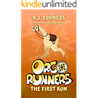 "The First Run (Orgo Runners: Book 1) (""Orgo Runners"" - Discover the orgo in these gripping, action-packed stories full…"