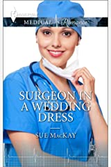 Surgeon in a Wedding Dress: A Single Dad Romance Kindle Edition