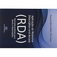Aplicação Do Resource Description And Access - Rda