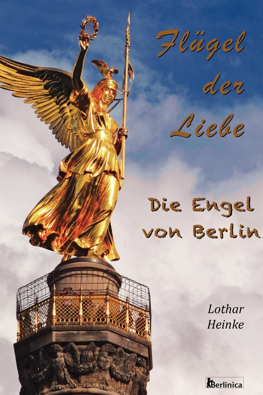 Download Flugel Der Liebe. Die Engel Von Berlin (German Edition) PDF