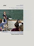 La economía de la enseñanza del español como lengua extranjera (Spanish Edition)