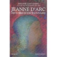 JEANNE D'ARC - HISTOIRE ET DICTIONNAIRE