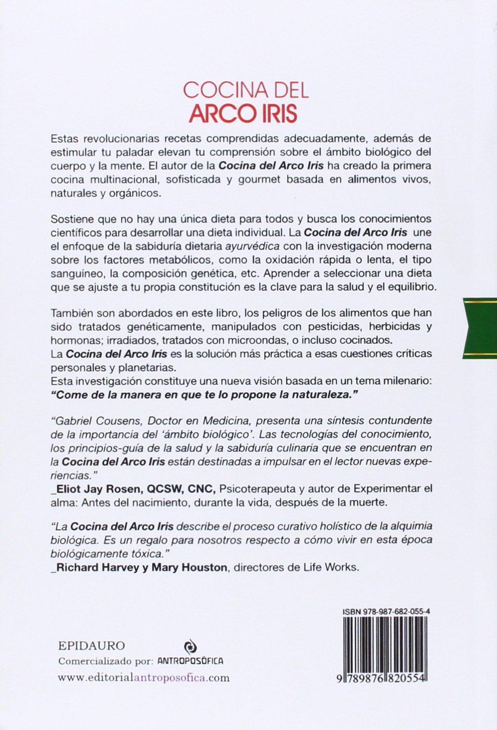 Cocina Del Arco Iris: Amazon.es: Gabriel Cousens: Libros