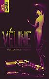 Véline - tome 1 - Sexe, crime & thérapie