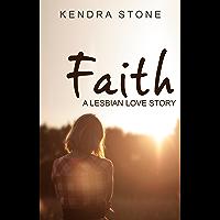 Lesbian: Faith: A Lesbian Love Story (English Edition)