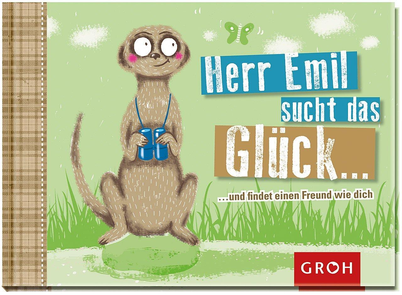 Herr Emil sucht das Glück …und findet einen Freund wie dich!