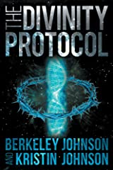 The Divinity Protocol Kindle Edition
