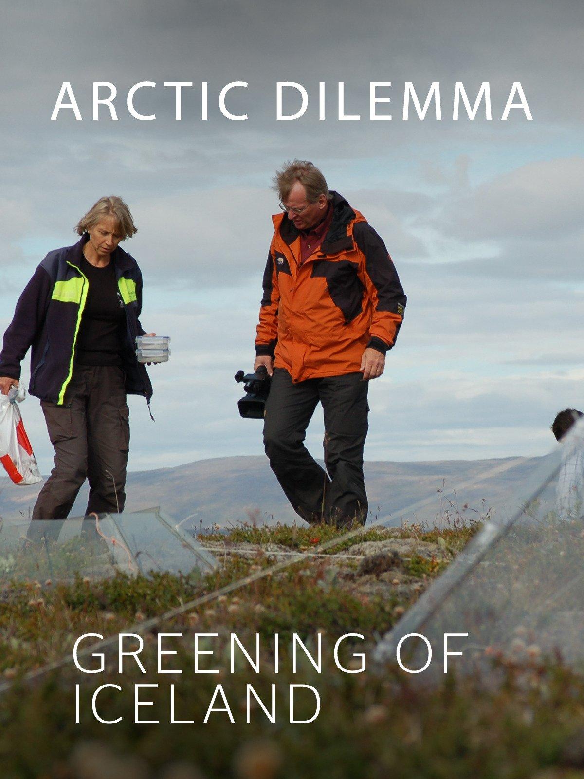 Arctic Dilemma: Greening of Iceland on Amazon Prime Video UK