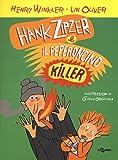 Hank Zipzer e il peperoncino killer: 6