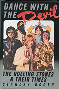 Dance With the Devil: The Rolling Stones and Their Times