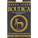 Die Herrin der Kelten - Boudica: Roman