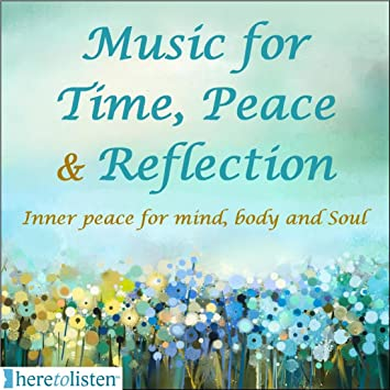 Mindfulness Meditation, Relaxation Music for Mind Body and Soul  Time,  Peace & Reflection 1 hour of music for Reflection, Reiki Healing, Yoga, Tai