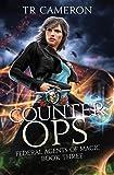 Counter Ops: An Urban Fantasy Action Adventure in the Oriceran Universe