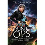 Counter Ops: An Urban Fantasy Action Adventure in the Oriceran Universe (Federal Agents of Magic)