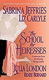 The School for Heiresses (Neville Family & Friends)