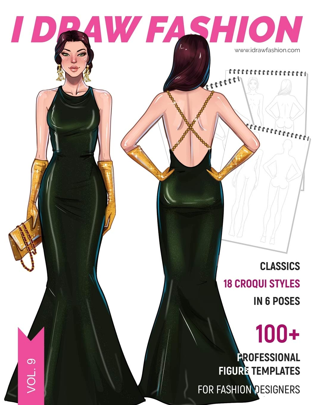 Classics 100 Professional Figure Templates For Fashion Designers Fashion Sketchpad With 18 Croqui Styles In 6 Poses Fashion I Draw 9781692562694 Amazon Com Books