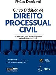 Curso Didático de Direito Processual Civil - De acordo com o Novo Código de Processo Civil e a Lei 13.465, de 11.07.2017