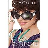 Uncommon Criminals (Heist Society Book 2)