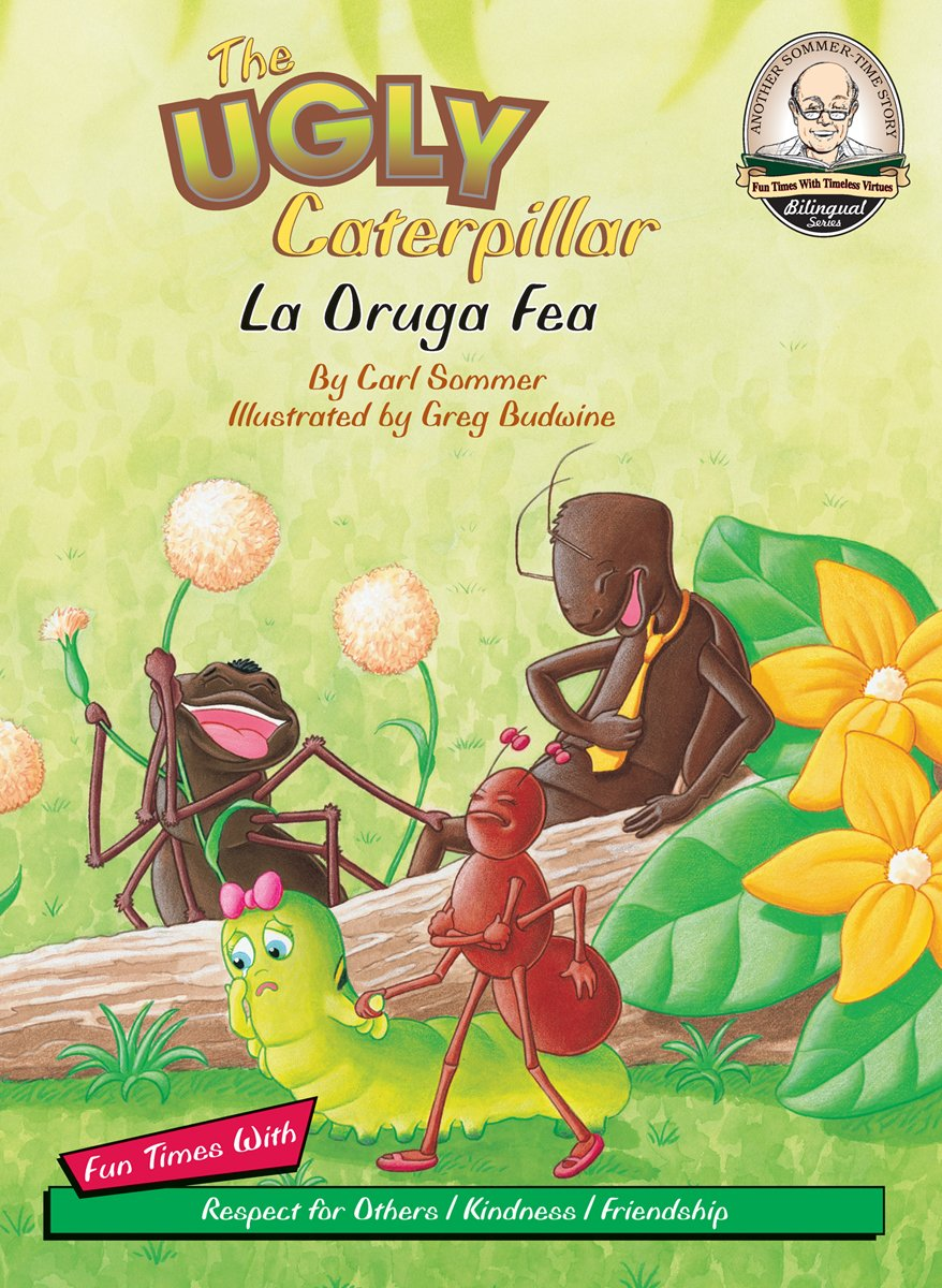 Download The Ugly Caterpillar / La Oruga Fea (Another Sommer-time Story Bilingual) (English and Spanish Edition) pdf epub