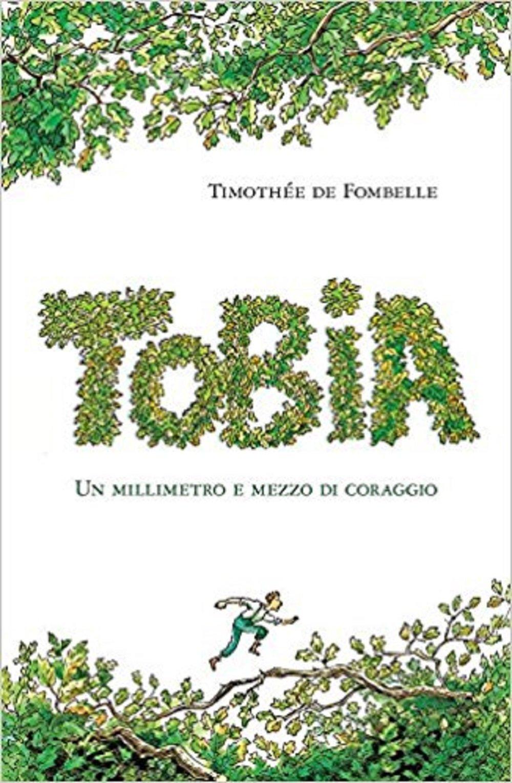 Amazon.it: Tobia. Un millimetro e mezzo di coraggio: 1 - Fombelle ...