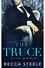 The Truce: An Enemies to Lovers Office Romance (London Suits Book 2) Kindle Edition
