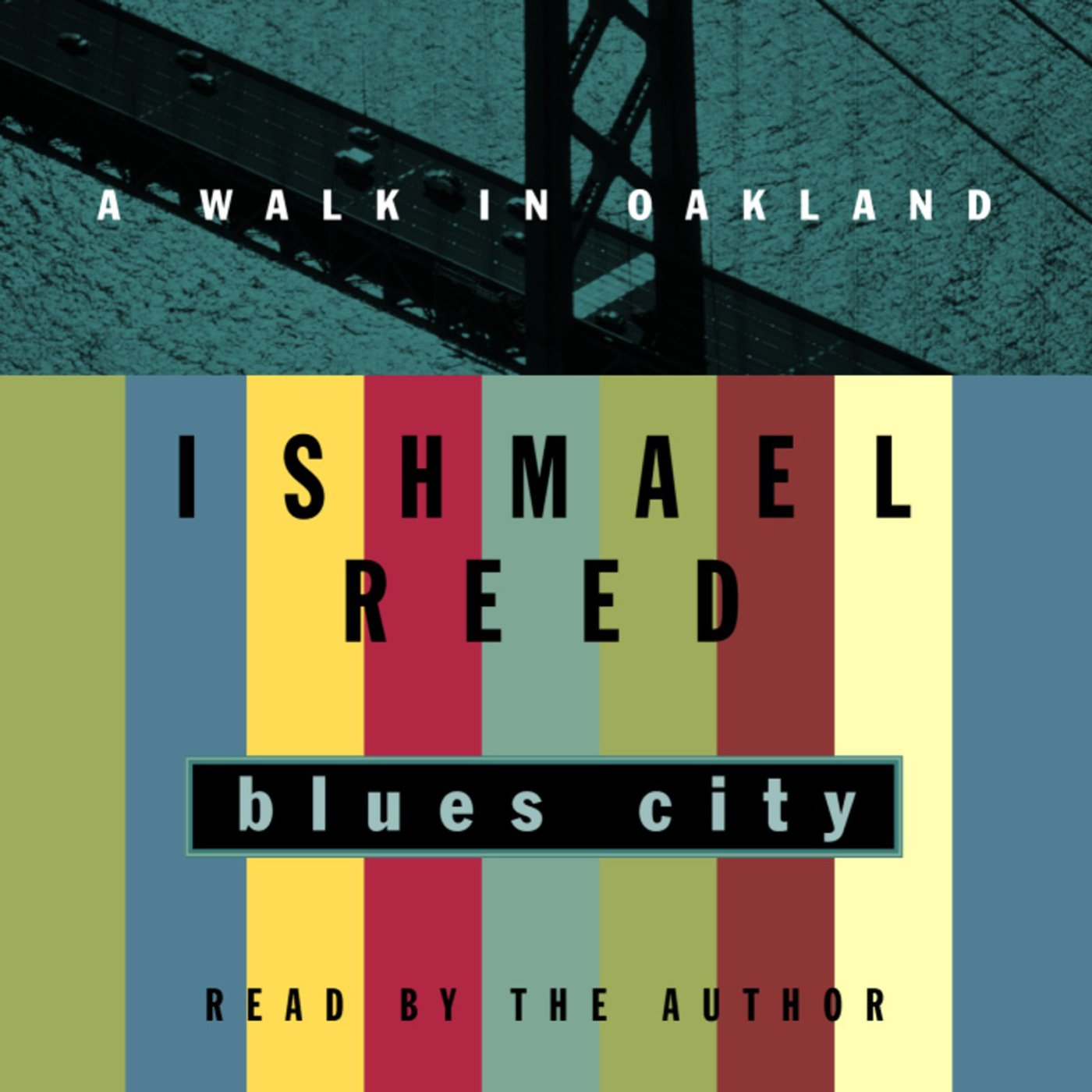 Blues City: A Walk in Oakland