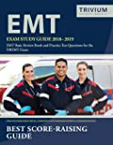 EMT Exam Study Guide 2018-2019: EMT Basic Review Book and Practice Test Questions for the NREMT Exam