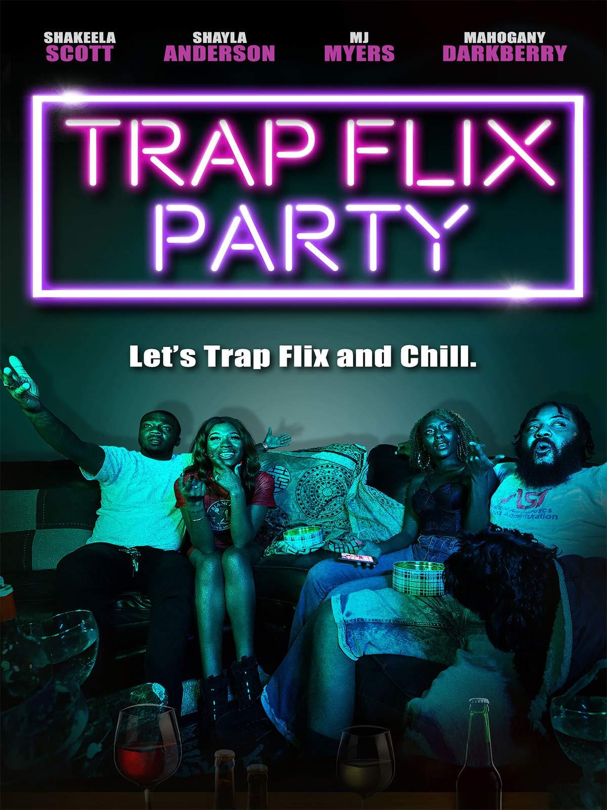 Trap Flix Party