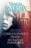 Secrets of Foxworth (CHRISTOPHER'S DIARY Book 1)