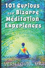 101 Curious and Bizarre Meditation Experiences Paperback