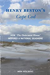 """Henry Beston's Cape Cod: How """"The Outermost House"""" Inspired a National Seashore Kindle Edition"""
