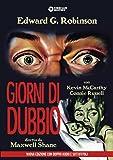 Giorni Di Dubbio (Nuova Edizione Rimasterizzata)
